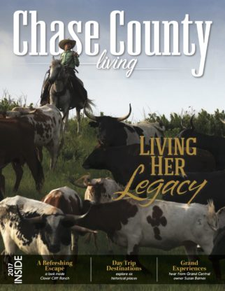 Chase County Living Magazine NOW AVAILABLE! Get your copy today at the Chase County Chamber & the Chase County Leader-News